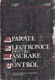 Aparate electonice pentru masurare si control Bodea etc. 1985