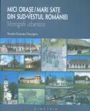 Mici orase Mari sate din S-V Romaniei. Monografii urbanistice 250 ill Simetria