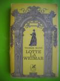 HOPCT  LOTTE LA weimar /THOMAS MANN -EDIT C ROMANEASCA 1973-462   PAGINI