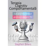 Terapia Cognitiv Comportamentala - Stephen Briers