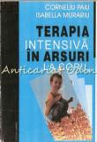 Terapia Intensiva In Arsuri La Copil - Corneliu Paiu, Isabella Murariu