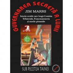 Guvernarea secreta a lumii - Jim Marrs