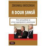 A doua sansa - Zbigniew Brzezinski
