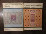 LITERATURA ROMANA VECHE (1402-1647) 2 VOLUME