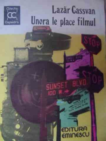 Unora Le Place Filmul - Lazar Cassvan ,522456
