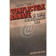 Conflictele armate si caile solutionarii lor