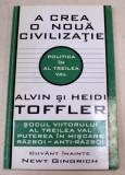 A CREA O NOUA CIVILIZATIE-ALVIN SI HEIDI TOFFLER 1995