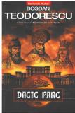 Dacic parc ( roman SF ) - de Bogdan Teodorescu