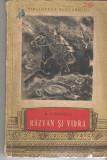 Razvan si Vidra - B. P. Hasdeu Ed. Tineretului 1956 brosata, Alta editura