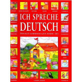 Ich spreche deutsch - Invata germana jucandu-te!