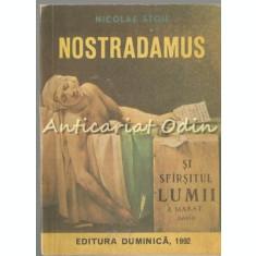 Nostradamus Si Sfirsitul Lumii - Nicolae Stoie