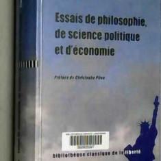 ESSAIS DE PHILOSOPHIE, DE SCIENCE POLITIQUE ET D'ECONOMIE - FRIEDRICH A. HAYEK (CARTE IN LIMBA FRANCEZA)