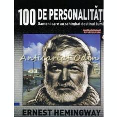 100 De Personalitati - Ernest Hemingway - Nr.: 43