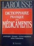 Dictionnaire Pratique Des Medicaments Larousse - Colectiv ,295952
