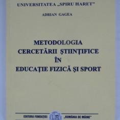 METODOLOGIA CERCETARII STIINTIFICE IN EDUCATIE FIZICA SI SPORT - ADRIAN GAGEA