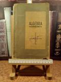 """Gh. Dumitrescu - Algebra Manual pentru clasa a VIII-a """"A5434"""""""