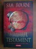 Sam Bourne - Ultimul testament