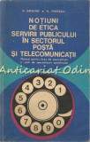 Cumpara ieftin Notiuni De Etica Servirii Publicului In Sectorul Posta Si Telecomunicatii