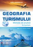 Cumpara ieftin Geografia turismului. Metode de analiza in turism