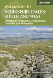 Walking in the Yorkshire Dales: South and West Wharfedale, Littondale, Malhamdale, Dentdale and Ribblesdale