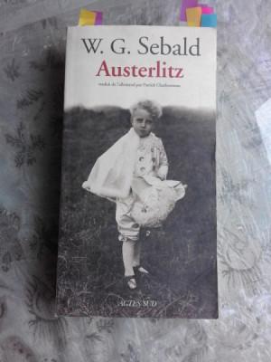 AUSTERLITZ - W.G. SEBALD (CARTE IN LIMBA FRANCEZA) foto