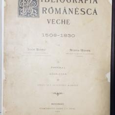 BIBLIOGRAFIA ROMANEASCA VECHE 1508-1830 de IOAN BIANU, NERVA HODOS si DAN SIMIONESCU, 4 TOMURI - BUCURESTI, 1898-1944