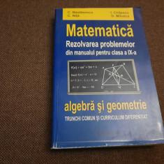 MATEMATICA REZOLVAREA PROBLEMELOR DIN MANUALUL PENTRU CLASA A IX A C NASTASESCU