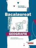 Cumpara ieftin Bacalaureat. Geografie/Ioan Abrudan, Sanda Bulgarean