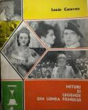 Mituri si legende din lumea filmului Lazar Cassvan