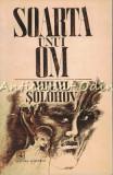 Soarta Unui Om - Mihail Solohov - Ilustratii: Vasil Socoliuc