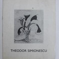 CATALOG DE EXPOZITIE - THEODOR SIMIONESCU