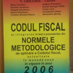N. Grigorie-Lăcrița, Codul Fiscal - Normele Metodologice 2006