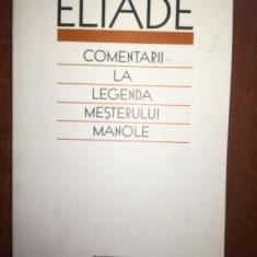 Comentarii la legenda mesterului Manole- Mircea Eliade