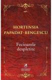 Fecioarele despletite - Hortensia Papadat-Bengescu