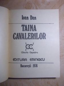 IOAN DAN - TAINA CAVALERILOR , 1976