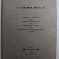 RUMANISCHE ERNTEBRAUCHE , vorgelegt von ALEXANDRU POPESCU , 1974