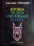 Istoria Muzicii Universale In Date - Iosif Sava Petru Rusu ,545633