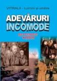 Cumpara ieftin Adevaruri incomode - Decembrie 1989/***