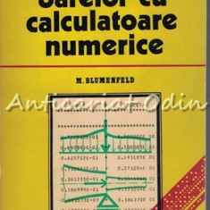 Calculul Barelor Cu Calculatoare Numerice - M. Blumenfeld - Tiraj: 2440 Exp.