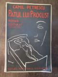 PATUL LUI PROCUST - CAMIL PETRESCU ,EDITIA A II -A