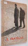 Il Fratello - Igino Giordani  1954
