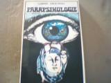 Gabriel Drochioiu - PARAPSIHOLOGIA - Stiinta misterului, misterul stiintei /1993, Alta editura