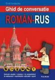 Ghid de conversatie roman-rus | Emil Iordache