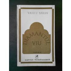 VASILE BARAN - DIAMANTUL VIU