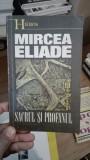 Sacrul si profanul – Mircea Eliade