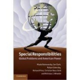 Special Responsibilities: Global Problems and American Power - Mlada Bukovansky, Ian Clark, Robyn Eckersley, Richard Price, Christian Reus-Smit, Nicho