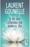 Si vei gasi comoara din adancul tau, Laurent Gounelle