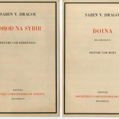 Lot 2 x Partituri Muzicale Sabin V. Drăgoi Eminescu - Doina/ Pohod Na Sybir