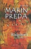 Risipitorii/Marin Preda, Cartex 2000