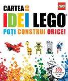Cartea cu idei LEGO. Poți construi orice!